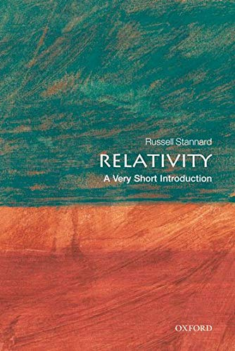 Relativity: A Very Short Introduction by Russell Stannard