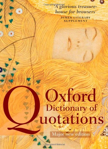 Oxford Dictionary of Quotations by Elizabeth Knowles