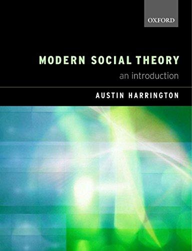 Modern Social Theory: An Introduction by Austin Harrington