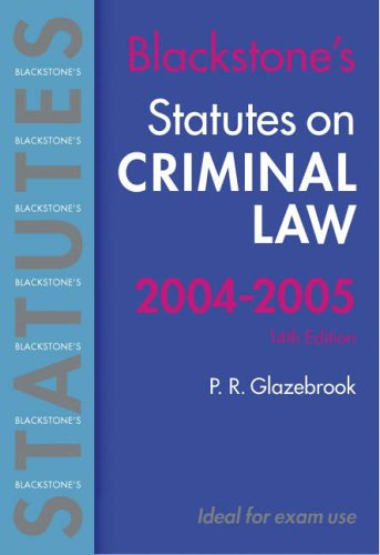Statutes on Criminal Law: 2004/2005 by Peter Glazebrook