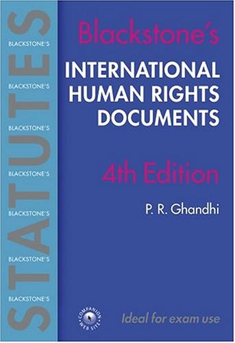 International Human Rights Documents by P.R. Ghandhi