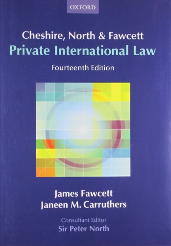Cheshire, North and Fawcett: Private International Law by James Fawcett