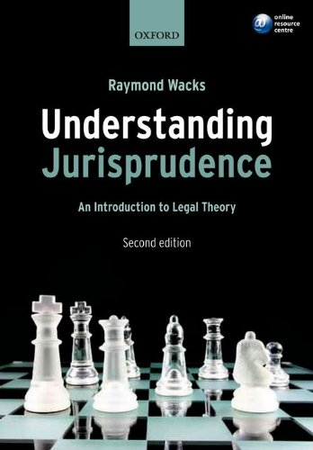 Understanding Jurisprudence: An Introduction to Legal Theory by Raymond Wacks