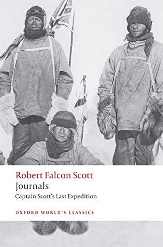 Journals: Captain Scott's Last Expedition by Captain Robert Falcon Scott