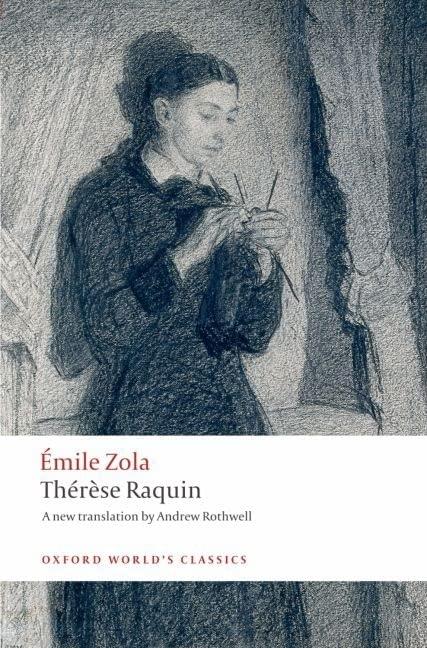Thérèse Raquin (Oxford World
