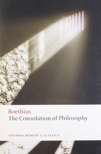 The Consolation of Philosophy by Anicius Manlius Severinus Boethius