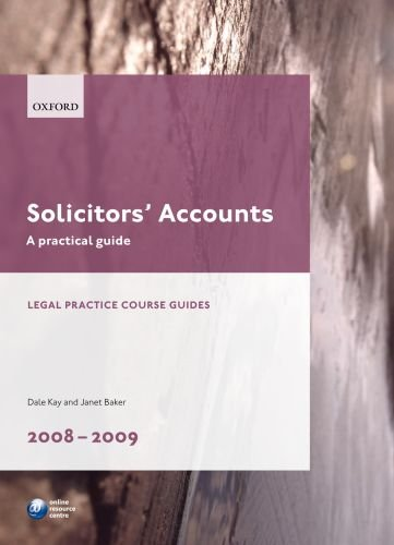 Solicitors' Accounts: A Practical Guide: 2008-2009 by Dale Kay