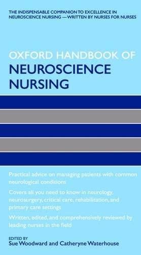 The Oxford Handbook of Neuroscience Nursing by Sue Woodward