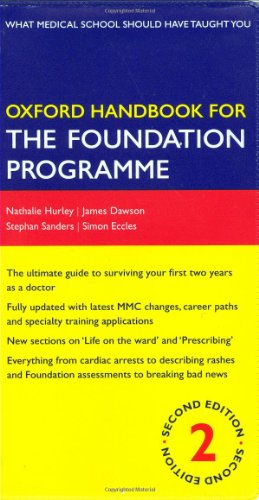 Oxford Handbook for the Foundation Programme by Nathalie Hurley
