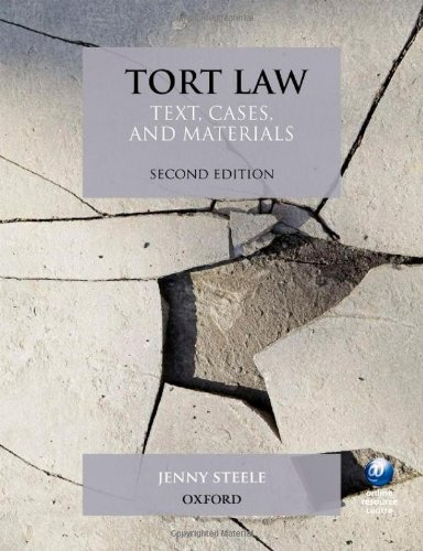 Tort Law: Text, Cases, and Materials by Jenny Steele