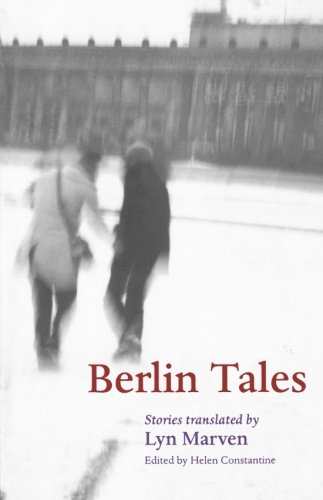 Berlin Tales: Stories by Helen Constantine
