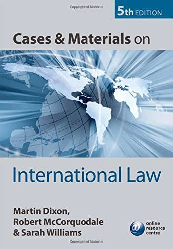 Cases and Materials on International Law by Prof. Martin Dixon