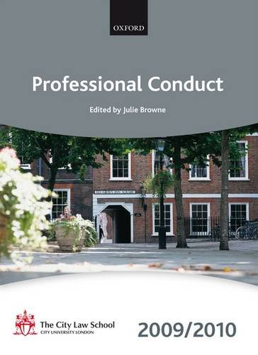 Professional Conduct: 2009-2010 by The City Law School