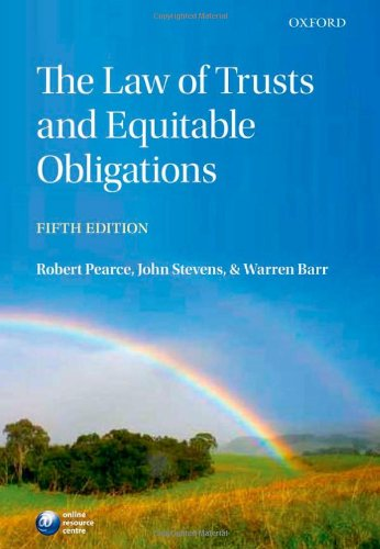 The Law of Trusts and Equitable Obligations by Robert Pearce