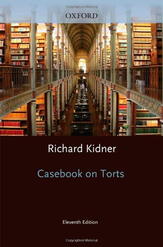 Casebook on Torts by Richard Kidner