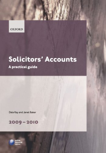 Solicitors' Accounts 2009-2010: A Practical Guide by Dale Kay