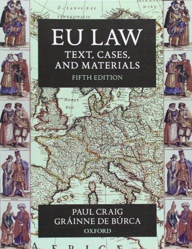 EU Law: Text, Cases, and Materials by Professor Paul Craig