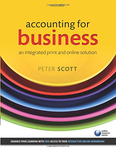 Accounting for Business: An Integrated Print and Online Solution by Peter Scott