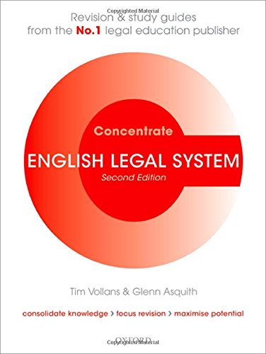 English Legal System Concentrate: Law Revision and Study Guide by Tim Vollans