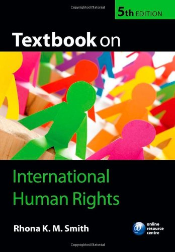 Textbook on International Human Rights by Rhona K.M. Smith