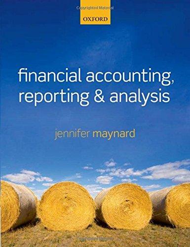 Financial Accounting, Reporting, and Analysis by Jennifer Maynard