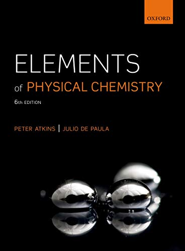 Elements of Physical Chemistry by Peter Atkins
