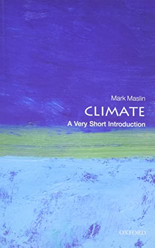 Climate: A Very Short Introduction by Mark A. Maslin