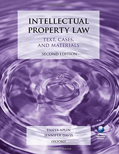Intellectual Property Law: Text, Cases, and Materials by Tanya Aplin