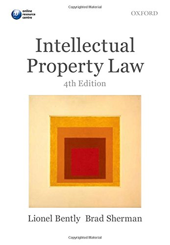 Intellectual Property Law by Lionel Bently