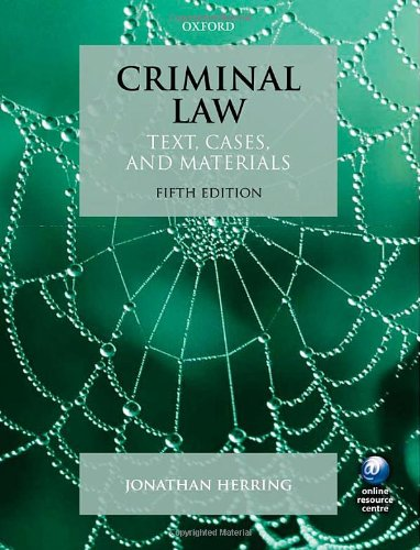Criminal Law: Text, Cases, and Materials by Jonathan Herring
