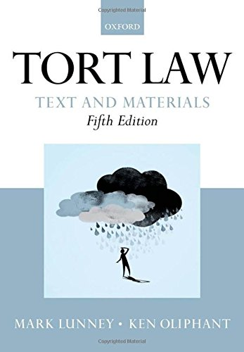 Tort Law: Text and Materials by Mark Lunney