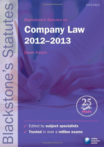 Blackstone's Statutes on Company Law: 2012-2013 by Derek French