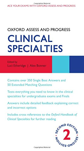 Oxford Assess and Progress: Clinical Specialties by Luci Etheridge