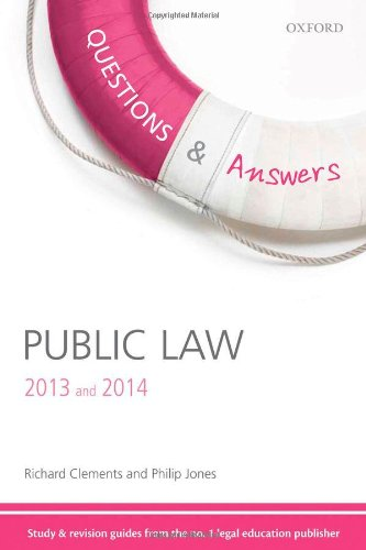 Questions & Answers Public Law 2013-2014: Law Revision and Study Guide by Richard Clements