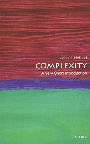 Complexity: A Very Short Introduction by John H. Holland