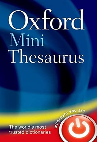 Oxford Mini Thesaurus by Oxford Dictionaries