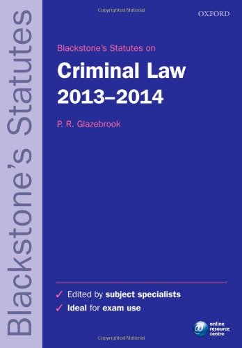 Blackstone's Statutes on Criminal Law: 2013-2014 by Peter Glazebrook