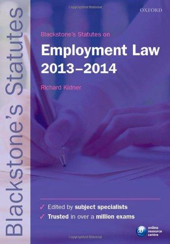 Blackstone's Statutes on Employment Law: 2013-2014 by Richard Kidner
