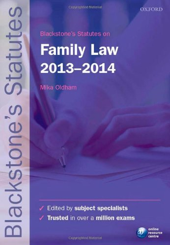 Blackstone's Statutes on Family Law: 2013-2014 by Mika Oldham
