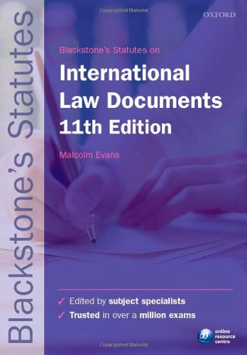 Blackstone's International Law Documents by Malcolm D. Evans