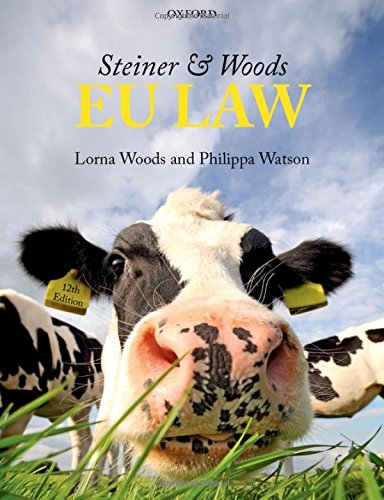 Steiner & Woods EU Law by Lorna Woods