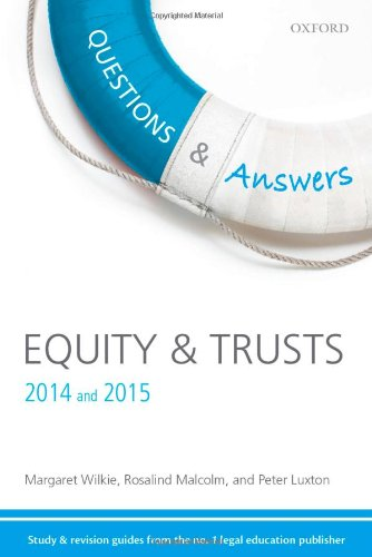 Questions & Answers Equity & Trusts 2014-2015: Law Revision and Study Guide by Margaret Wilkie