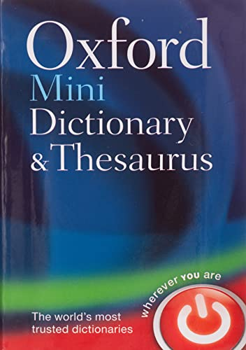 Oxford Mini Dictionary and Thesaurus by Oxford Dictionaries