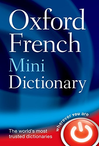 Oxford French Mini Dictionary by Oxford Dictionaries