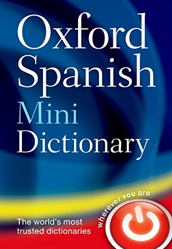 Oxford Spanish Mini Dictionary by Oxford Dictionaries