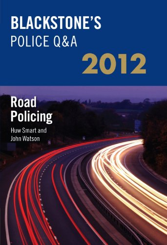 Road Policing: 2012 by Huw Smart