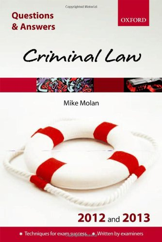 Q & A Revision Guide: Criminal Law: 2012/2013 by Mike Molan
