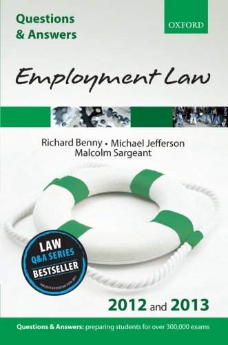 Q & A Revision Guide: Employment Law: 2012/2013 by Richard Benny