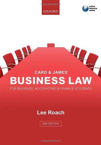 Card & James' Business Law for Business, Accounting, & Finance Students by Lee Roach