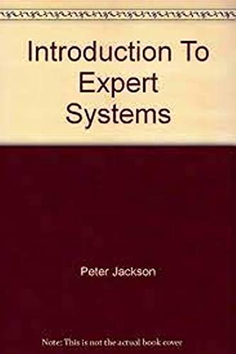 Introduction to Expert Systems by Peter Jackson